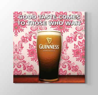 Guinness - Good Taste Comes To Those Who Wait